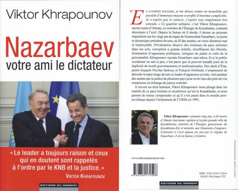 NAZARBAEV, VOTRE AMI LE DICTATEUR. – Viktor Khrapounov